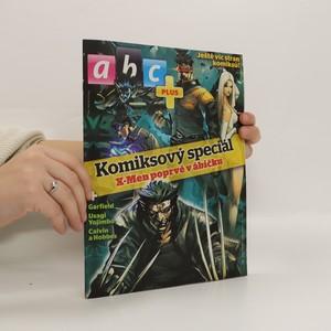 náhled knihy - Komiksový speciál ABC Plus: X-Men poprvé v ábíčku
