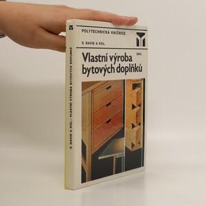 náhled knihy - Vlastní výroba bytových doplňků