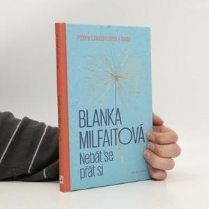náhled knihy - Nebát se přát si : příběhy o hledání štěstí v životě