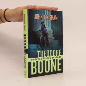 náhled knihy - Theodore Boone : právník školou povinný
