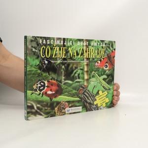 náhled knihy - Co žije na zahradě : fascinující svět hmyzu