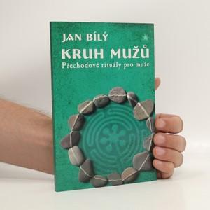 náhled knihy - Kruh mužů. Přechodové rituály pro muže a
