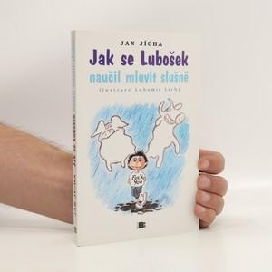 náhled knihy - Jak se Lubošek naučil mluvit slušně