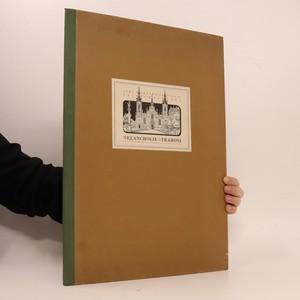 náhled knihy - Melancholie Strahova, Pět původních kolorovaných grafik na strahovské thema (vydání s vlastnoručním podpisem obou autorů, číslovaný výtisk)