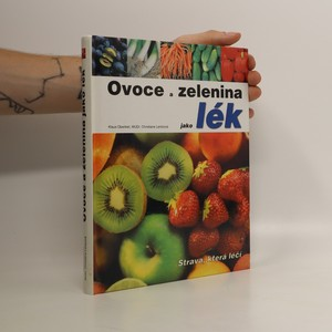 náhled knihy - Ovoce a zelenina jako lék