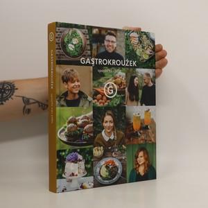 náhled knihy - Gastrokroužek - spojilo nás jídlo