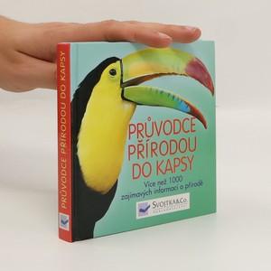 náhled knihy - Průvodce přírodou do kapsy : více než 1000 zajímavých informací o přírodě