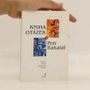 náhled knihy - Kniha otázek : kniha, která zpříjemní čekání