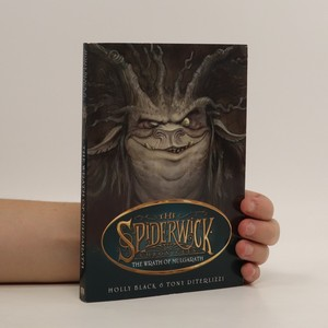 náhled knihy - The Spiderwick chronicles. The wrath of Mulgarath. Book 5