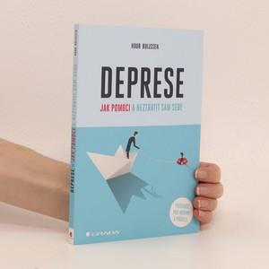 náhled knihy - Deprese : jak pomoci a neztratit sám sebe : průvodce pro rodinu a přátele