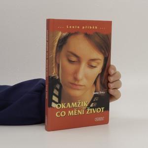 náhled knihy - Okamžik, co mění život