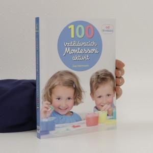 náhled knihy - 100 vzdělávacích Montessori aktivit