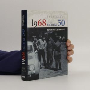 náhled knihy - 1968 očima 50 slavných osobností
