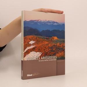 náhled knihy - Pyrénées Ariégeoises - les plus belles randonnées