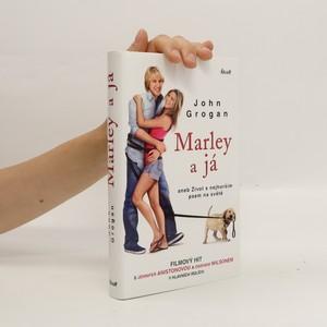 náhled knihy - Marley a já, aneb, Život s nejhorším psem na světě