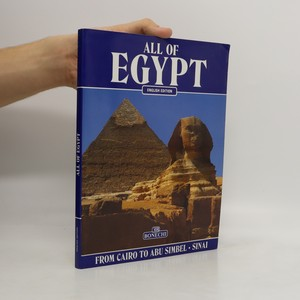 náhled knihy - All of Egypt : from Cairo to Abu Simbel and Sinai