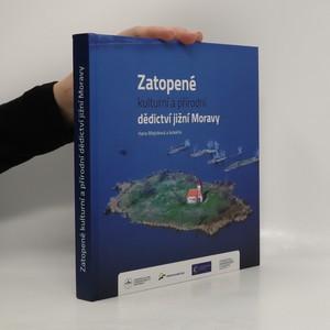 náhled knihy - Zatopené kulturní a přírodní dědictví jižní Moravy
