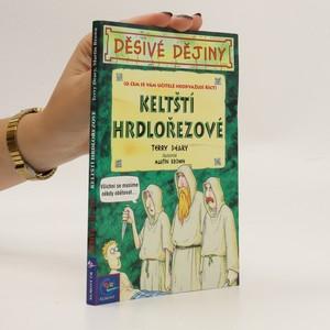 náhled knihy - Keltští hrdlořezové. Děsivé dějiny