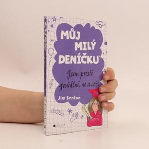náhled knihy - Můj milý deníčku : příběhy z Mackerelské základní školy. Jsem prostě geniální, no a co?!