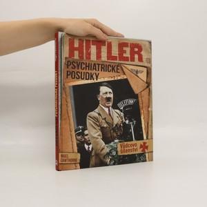 náhled knihy - Hitler : psychiatrické posudky