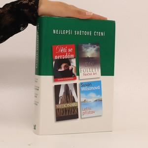 náhled knihy - Dětí se nevzdám, Noční let, Milionáři, Letní přístav