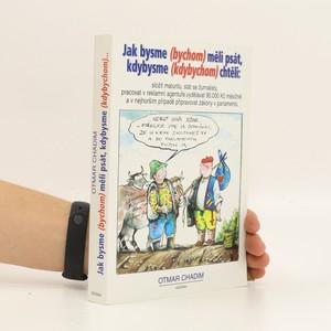 náhled knihy - Jak bysme (bychom) měli psát, kdybysme (kdybychom) chtěli: složit maturitu, stát se žurnalisty...