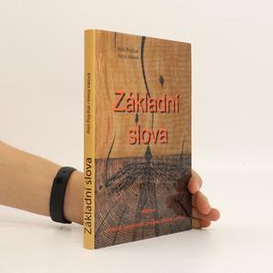 náhled knihy - Základní slova : rozpravy o svobodě, společnosti, procesu, politice a právu