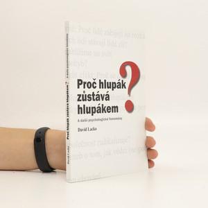 náhled knihy - Proč hlupák zůstává hlupákem? : a další psychologické fenomény