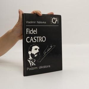 náhled knihy - Fidel Castro : podzim diktátora