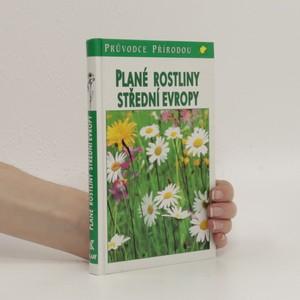 náhled knihy - Plané rostliny střední Evropy