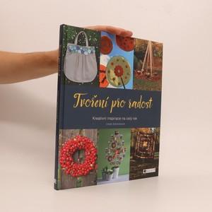náhled knihy - Tvoření pro radost: kreativní inspirace na celý rok
