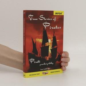 náhled knihy - True stories of pirates. Piráti. pravdivé příběhy