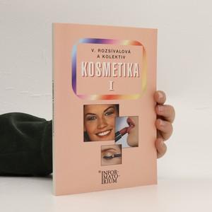 náhled knihy - Kosmetika I : pro 1. ročník oboru Kosmetička