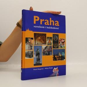 náhled knihy - Praha vznešená i každodenní