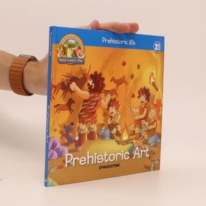 náhled knihy - Prehistoric life 21: Prehistoric Art