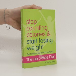 náhled knihy - The Harcombe diet : stop counting calories & start losing weight