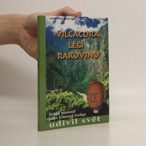 náhled knihy - Vilcacora léčí rakovinu