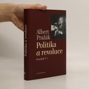 náhled knihy - Politika a revoluce : paměti
