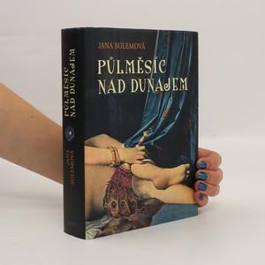 náhled knihy - Půlměsíc nad Dunajem