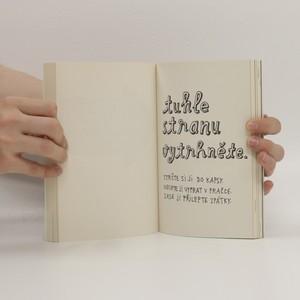 antikvární kniha Destrukční deník. Tvořit znamená ničit, 2014