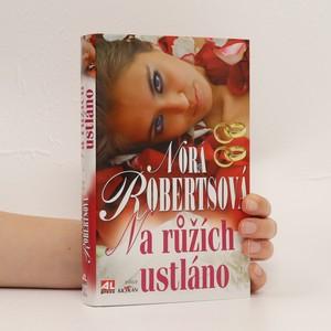 náhled knihy - Na růžích ustláno