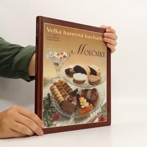 náhled knihy - Moučníky. Velká barevná kuchařka
