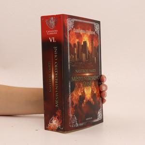 náhled knihy - Nástroje smrti. VI., Město nebeského ohně