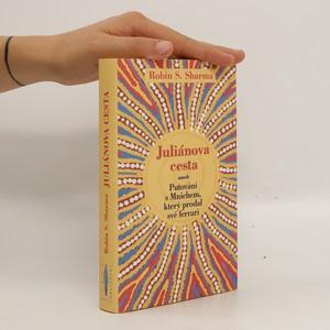 náhled knihy - Juliánova cesta, aneb Putování s Mnichem, který prodal své ferrari