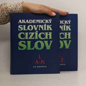 náhled knihy - Akademický slovník cizích slov (komplet I. a II. díl)