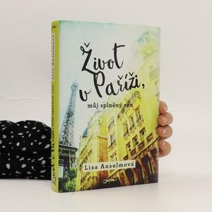 náhled knihy - Život v Paříži, můj splněný sen