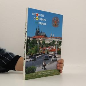 náhled knihy - Století dopravy Praha : 1900-2000