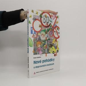 náhled knihy - Nové pohádky o dopravních značkách : zábava a poučení pro školáky i předškoláky