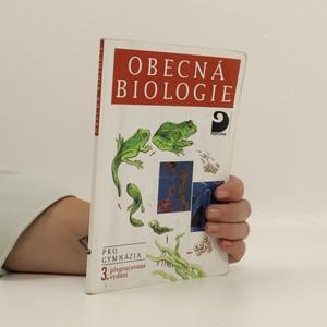 náhled knihy - Obecná biologie : úvodní učební text biologie pro 1. ročník gymnázií