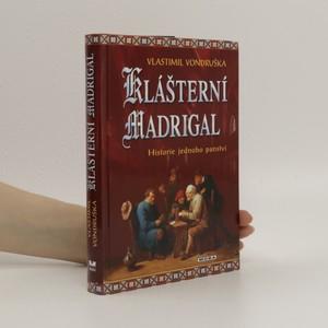 náhled knihy - Klášterní madrigal : historie jednoho panství